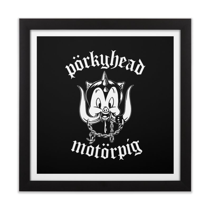 Pörkyhead Motörpig Home Framed Fine Art Print by SavageMonsters's Artist Shop