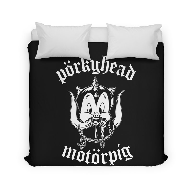 Pörkyhead Motörpig Home Duvet by SavageMonsters's Artist Shop