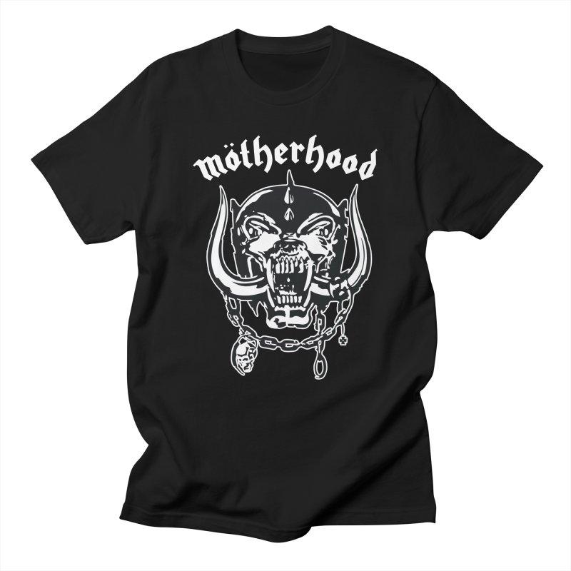 Mötherhood Women's Regular Unisex T-Shirt by SavageMonsters's Artist Shop