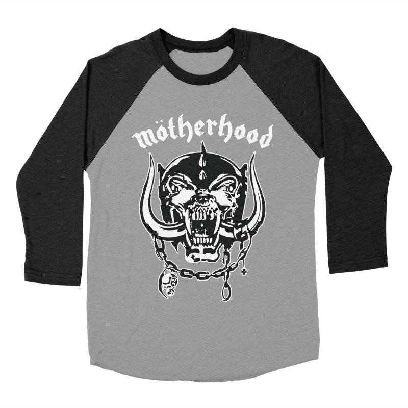 Mötherhood Women's Baseball Triblend Longsleeve T-Shirt by SavageMonsters's Artist Shop