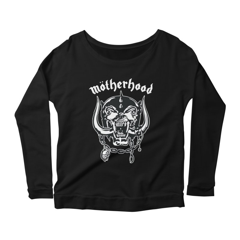 Mötherhood Women's Longsleeve T-Shirt by SavageMonsters's Artist Shop