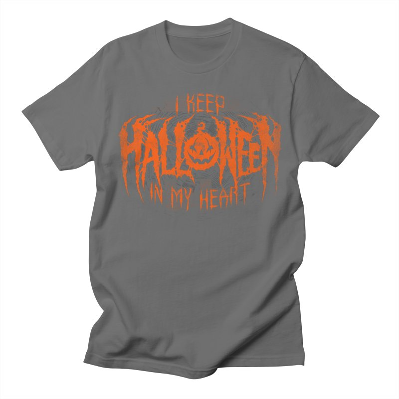 I Keep Halloween In My Heart Women's Regular Unisex T-Shirt by The Dark Art of Chad Savage
