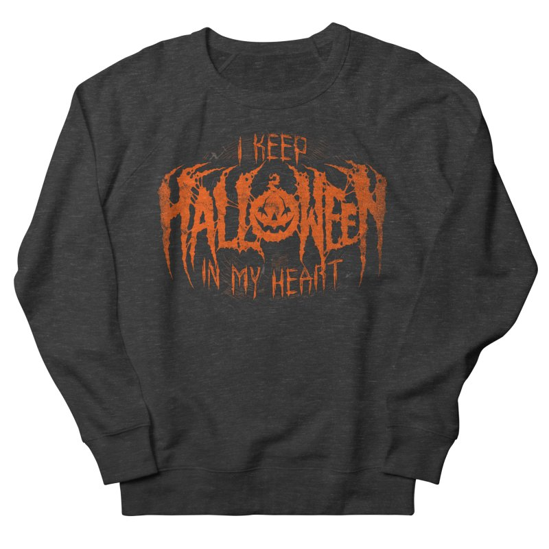 I Keep Halloween In My Heart Men's Sweatshirt by The Dark Art of Chad Savage