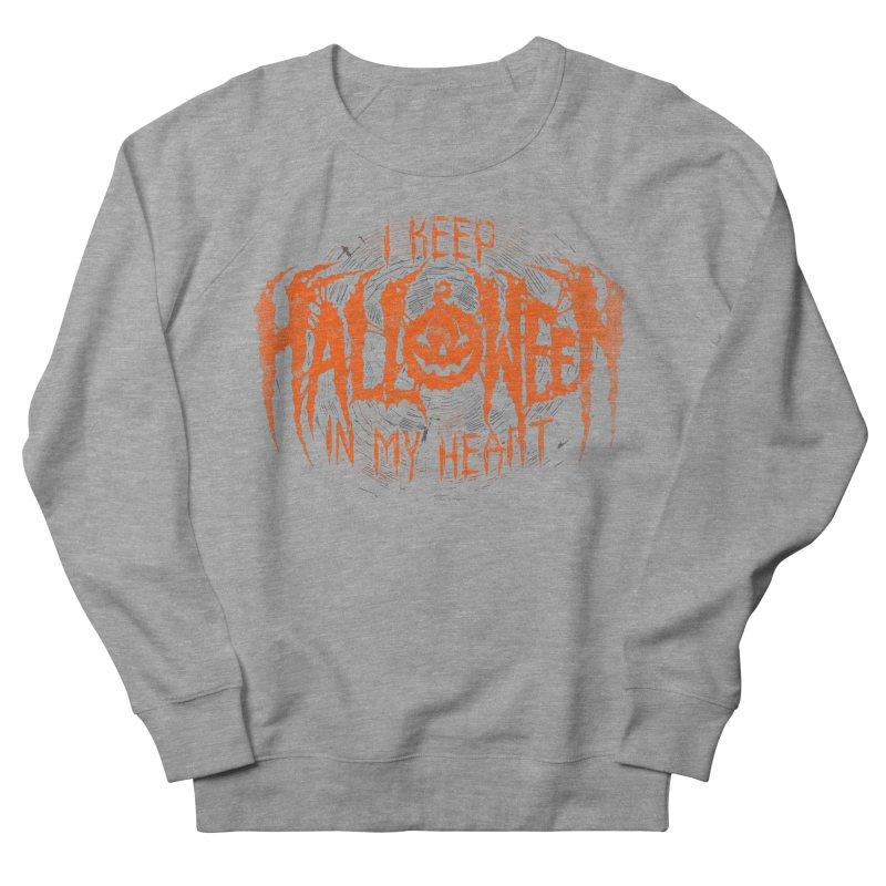 I Keep Halloween In My Heart Men's French Terry Sweatshirt by The Dark Art of Chad Savage
