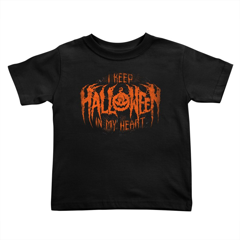 I Keep Halloween In My Heart Kids Toddler T-Shirt by The Dark Art of Chad Savage