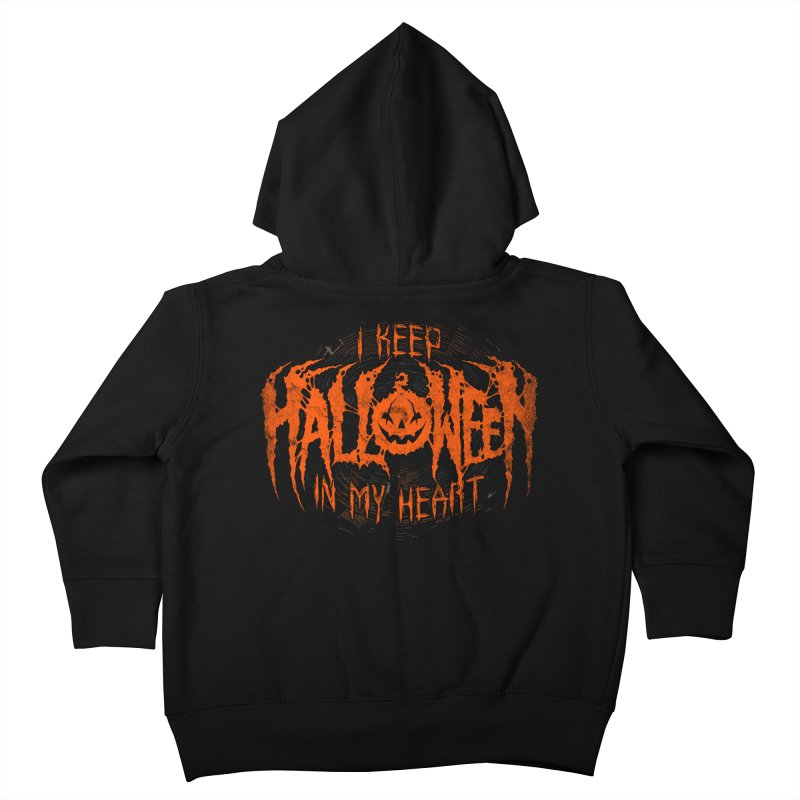 I Keep Halloween In My Heart Kids Toddler Zip-Up Hoody by The Dark Art of Chad Savage