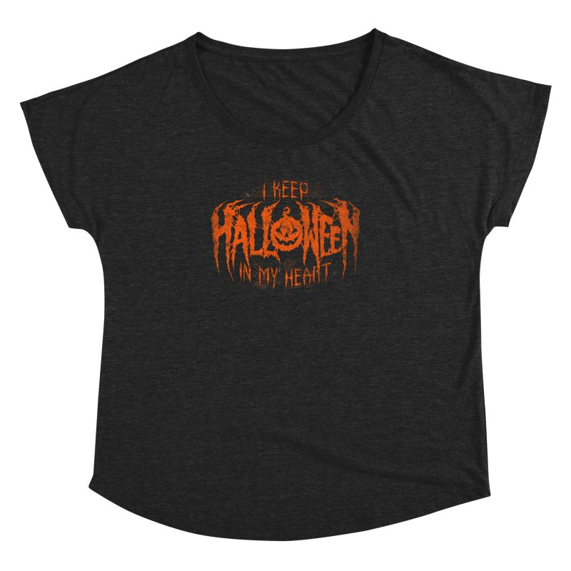 I Keep Halloween In My Heart Women's Dolman by The Dark Art of Chad Savage