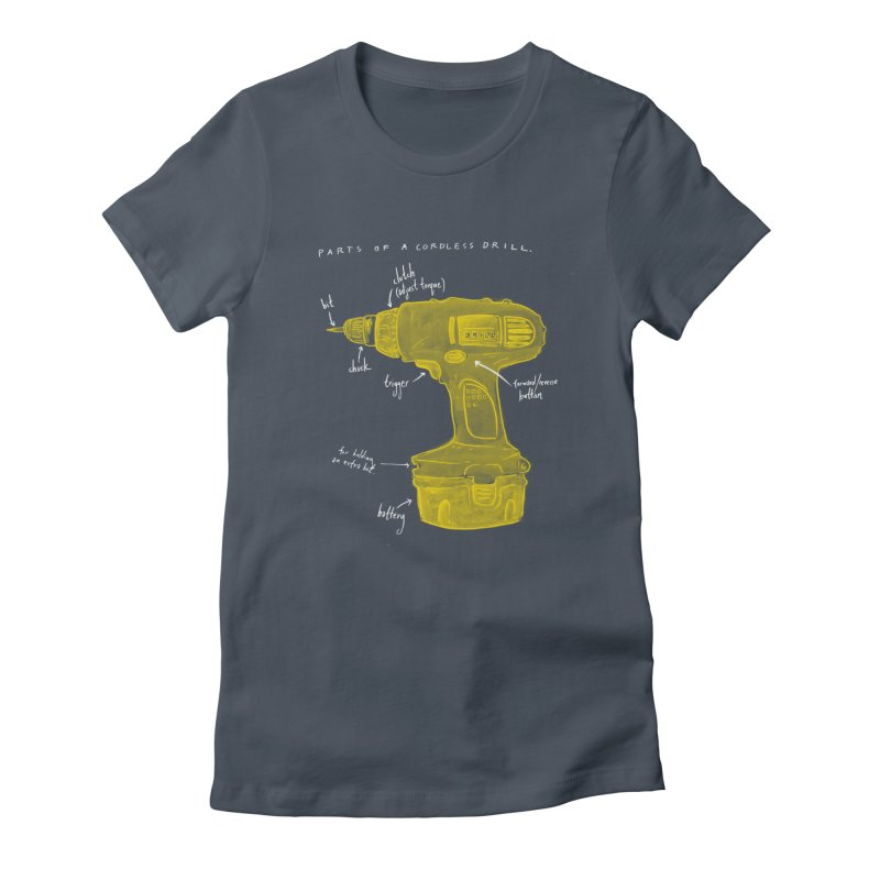 Shop Class Series: Cordless Drill Women's T-Shirt by Shop Class