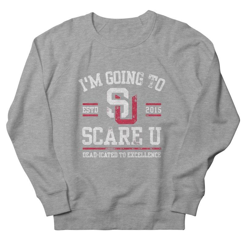 Going To Scare U Women's Sweatshirt by Scare U