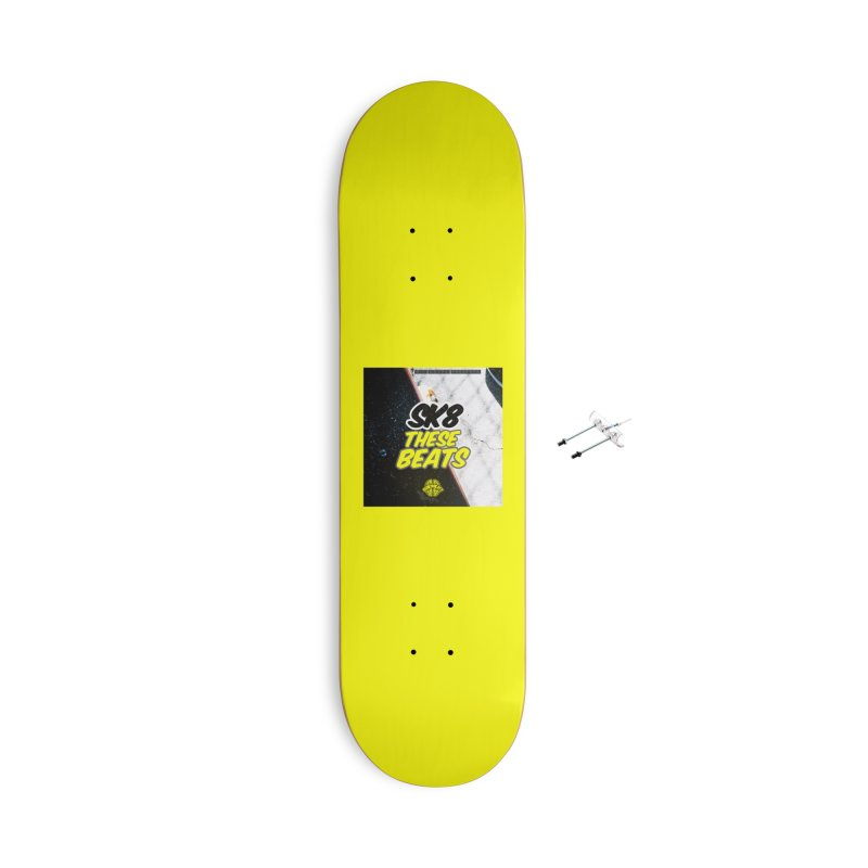 Sk8 These Beats Accessories Skateboard by Schizo