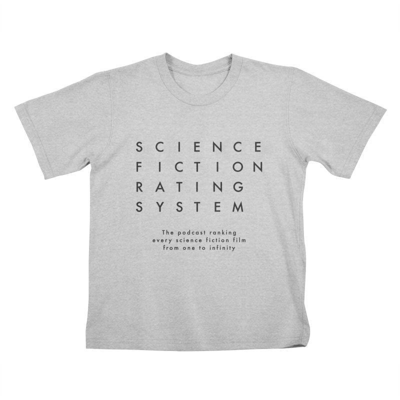 SFRS Logo Dark Lettering Kids T-Shirt by Science Fiction Rating System Podcast Shop