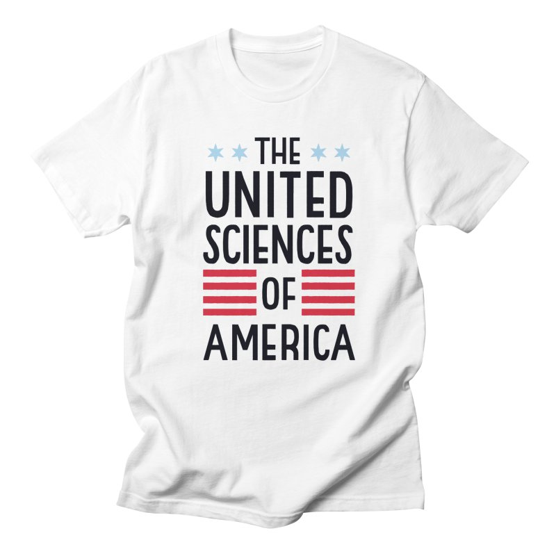 United Sciences of America by Julia Kuo Women's Regular Unisex T-Shirt by March For Science Chicago