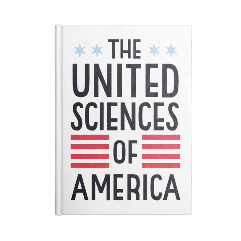 United Sciences of America by Julia Kuo Accessories Lined Journal Notebook by March For Science Chicago