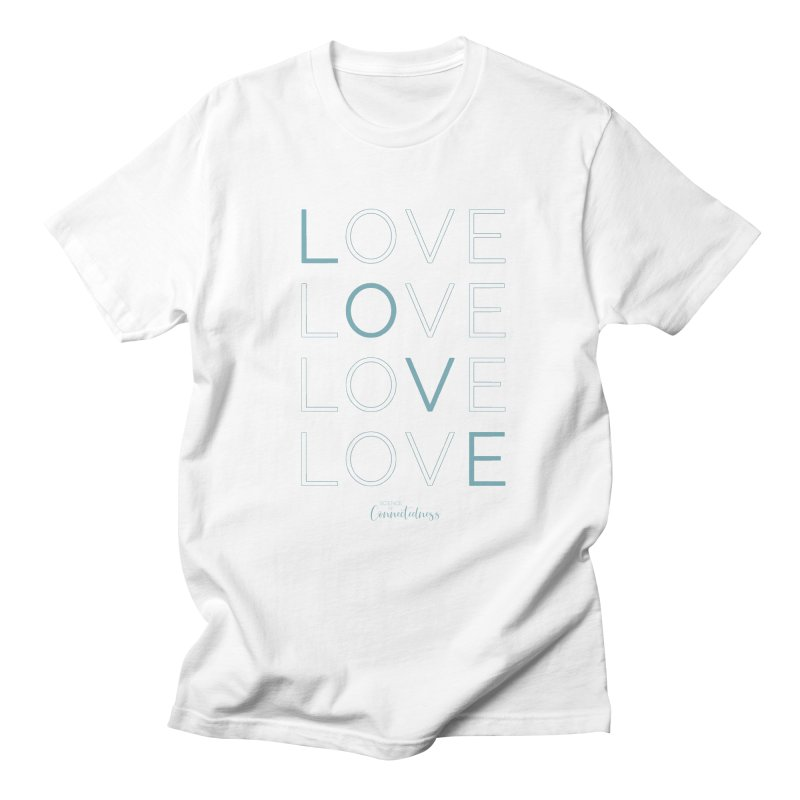 LOVE LOVE LOVE LOVE (blue letters) Men's Regular T-Shirt by Science of Connectedness