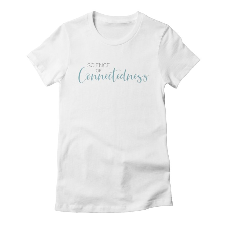 Science of Connectedness Logo Women's Fitted T-Shirt by Science of Connectedness