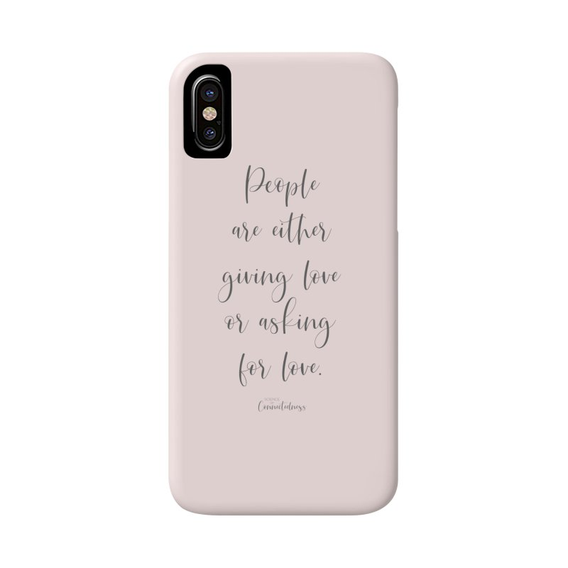Giving or Asking for Love (Pink Apparel + Accessories) Accessories Phone Case by Science of Connectedness