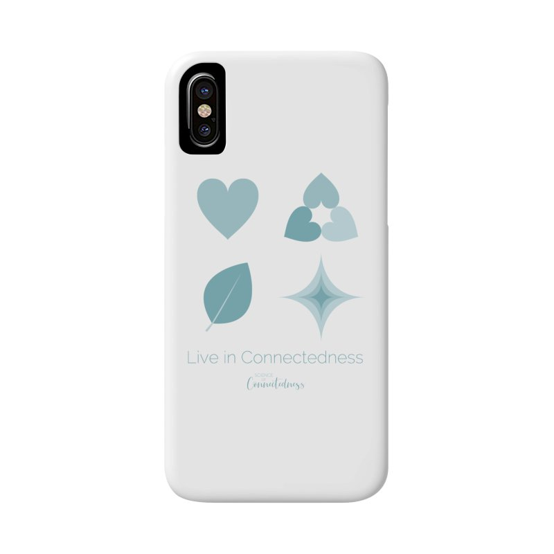 Live in Connectedness (square) Accessories Phone Case by Science of Connectedness
