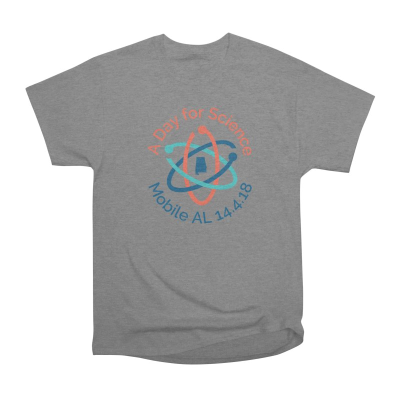 A Day for Science 2018 Women's Heavyweight Unisex T-Shirt by March for Science Mobile Store