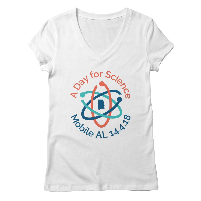 A Day for Science 2018 Women's Regular V-Neck by March for Science Mobile Store
