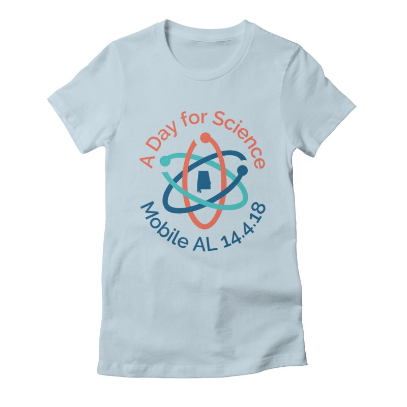 A Day for Science 2018 Women's Fitted T-Shirt by March for Science Mobile Store