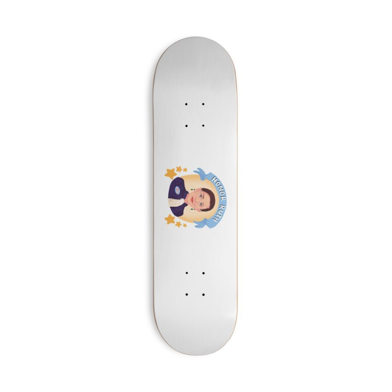 Honor Ruth Accessories Skateboard by Scoopie.Life