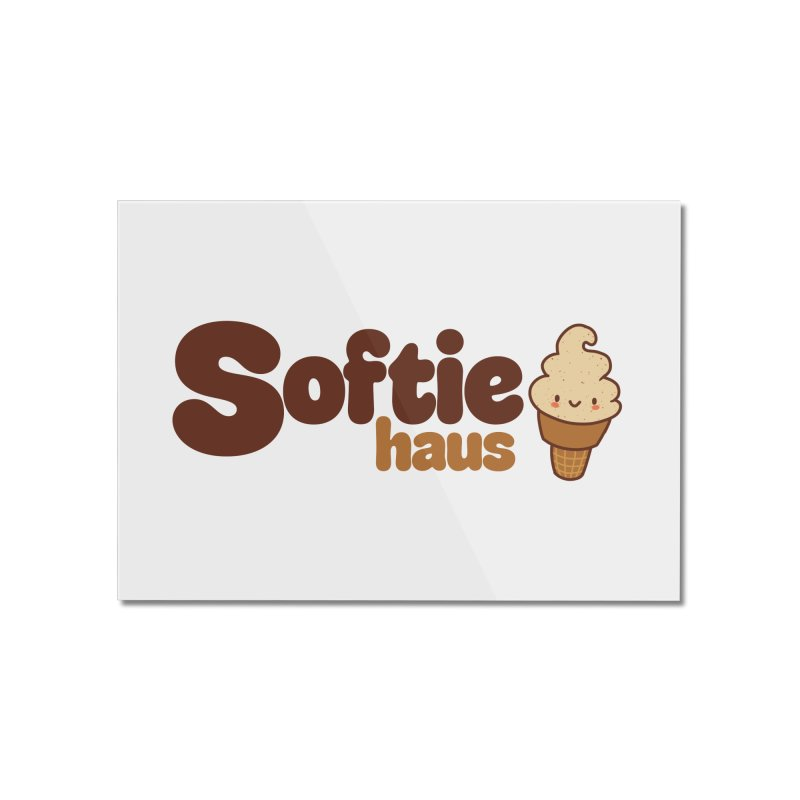 Softie Haus Home Mounted Acrylic Print by Scoopie.Life