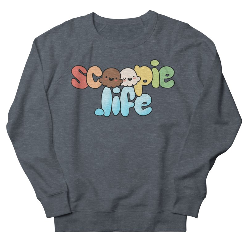 Scoopie Life - stacked version Women's French Terry Sweatshirt by Scoopie.Life