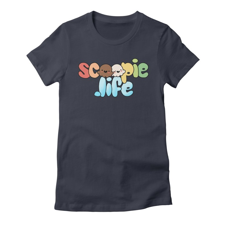 Scoopie Life - stacked version Women's T-Shirt by Scoopie.Life