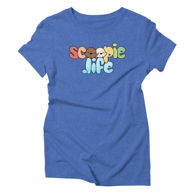 Scoopie Life - stacked version Women's Triblend T-Shirt by Scoopie.Life