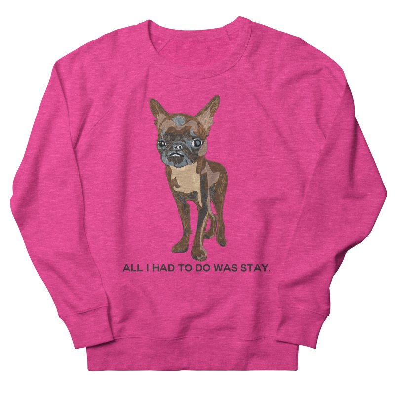 All I Had To Do Was Stay. Men's French Terry Sweatshirt by scottdraft's Artist Shop