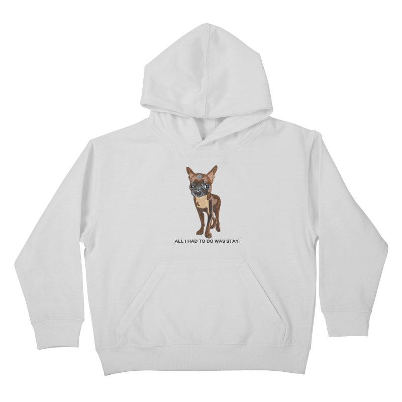 All I Had To Do Was Stay. Kids Pullover Hoody by scottdraft's Artist Shop