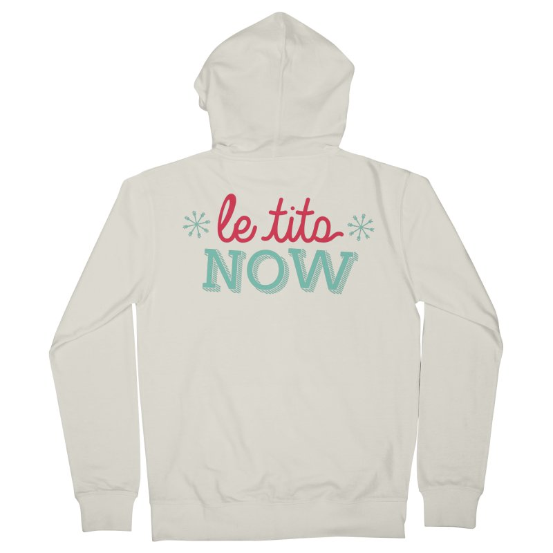Le Tits Now!  Women's French Terry Zip-Up Hoody by scottdraft's Artist Shop