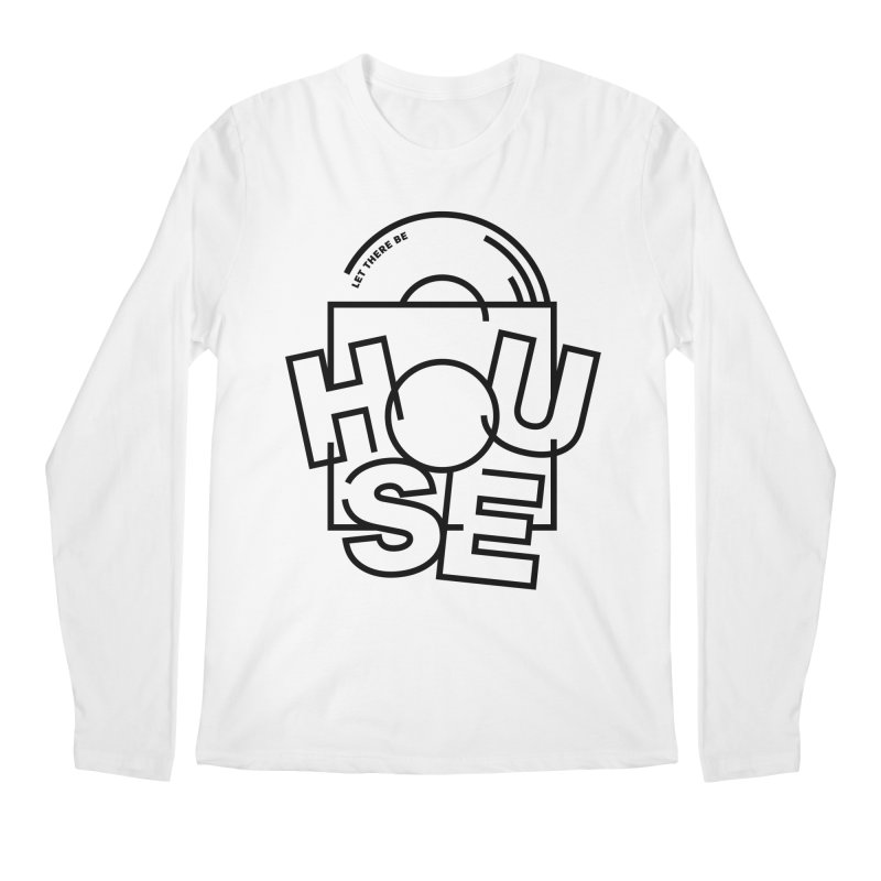Let there be house Men's Longsleeve T-Shirt by Scott Millar's Artist Shop