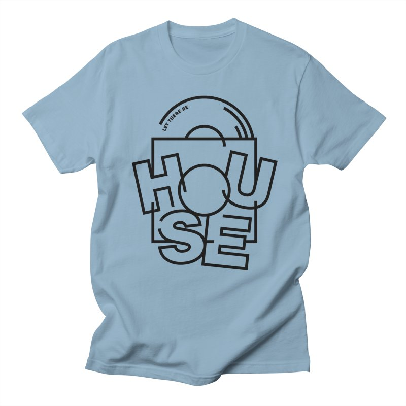 Let there be house Women's Unisex T-Shirt by Scott Millar's Artist Shop
