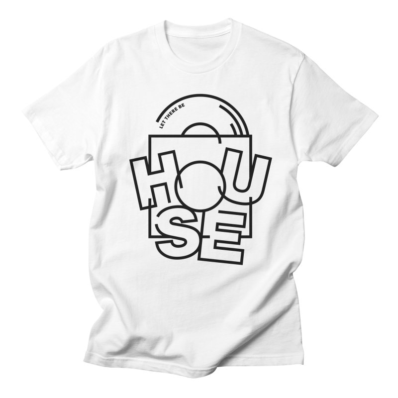 Let there be house in Men's T-shirt White by Scott Millar's Artist Shop