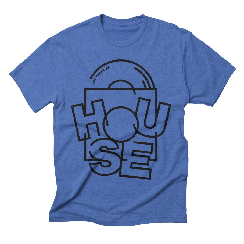 Let there be house Men's Triblend T-shirt by Scott Millar's Artist Shop