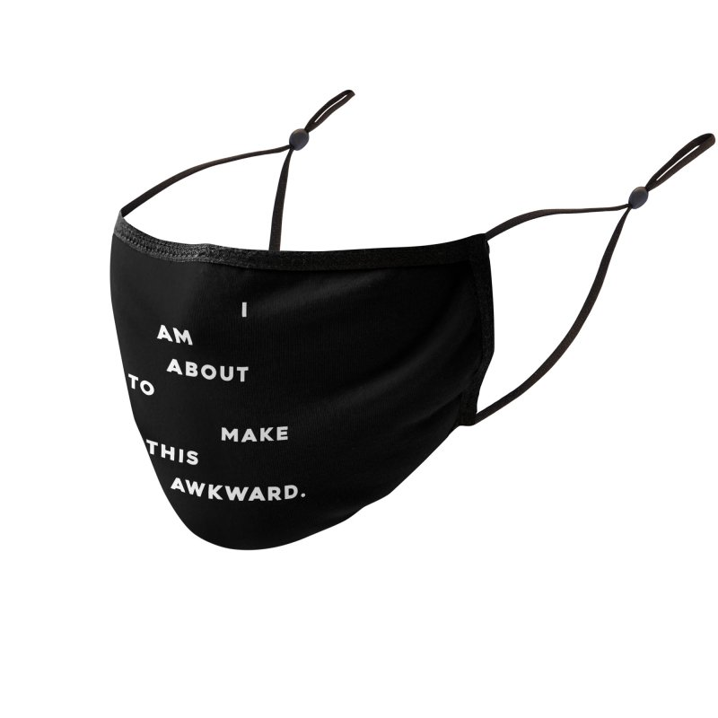 I am about to make this awkward. Accessories Face Mask by Scott Shellhamer's Artist Shop