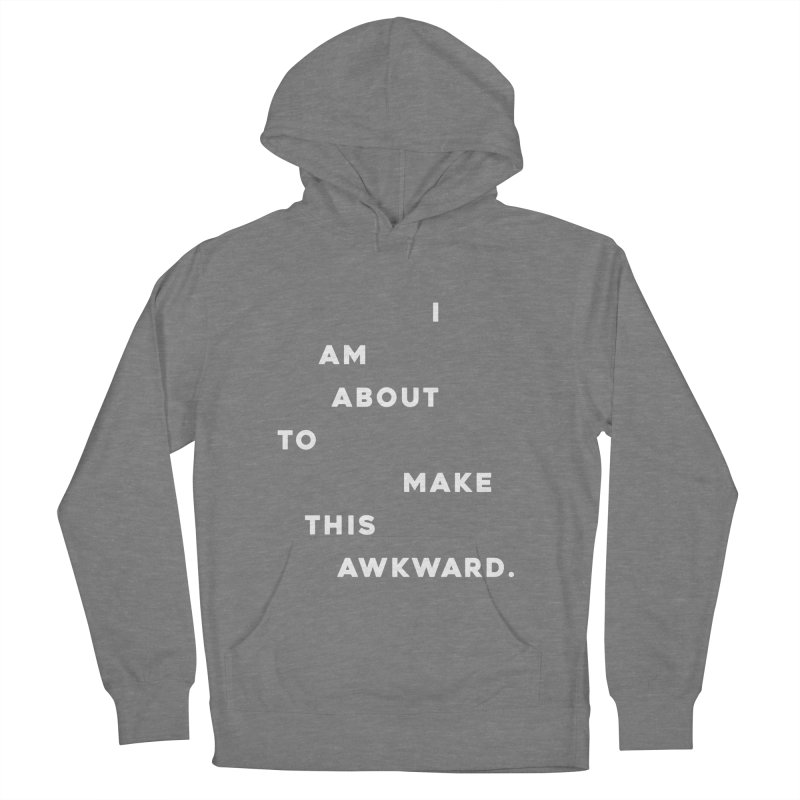 I am about to make this awkward. Men's French Terry Pullover Hoody by Scott Shellhamer's Artist Shop
