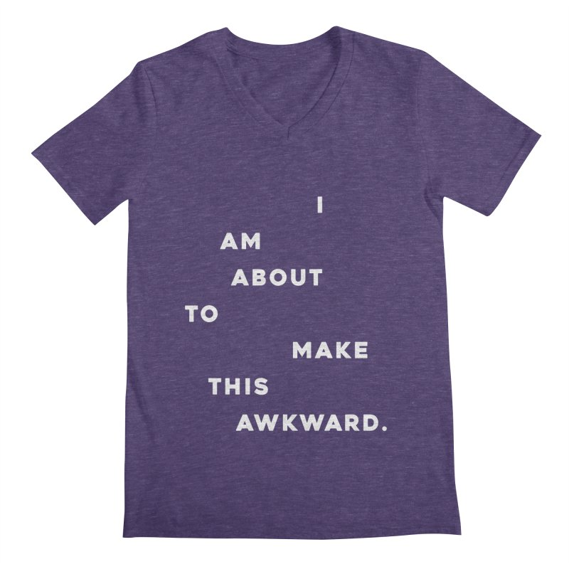 I am about to make this awkward. Men's V-Neck by Scott Shellhamer's Artist Shop