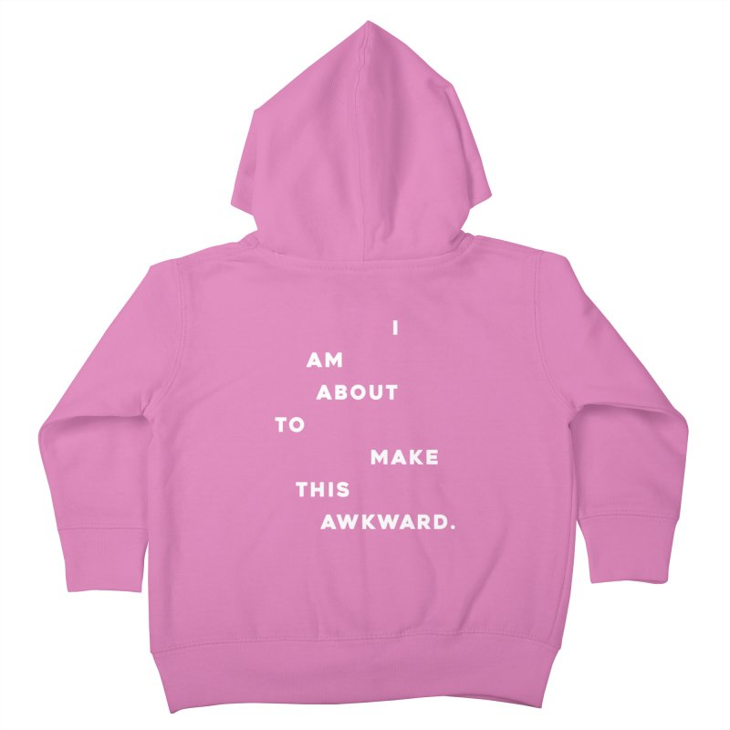 I am about to make this awkward. Kids Toddler Zip-Up Hoody by Scott Shellhamer's Artist Shop