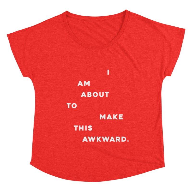 I am about to make this awkward. Women's Scoop Neck by Scott Shellhamer's Artist Shop