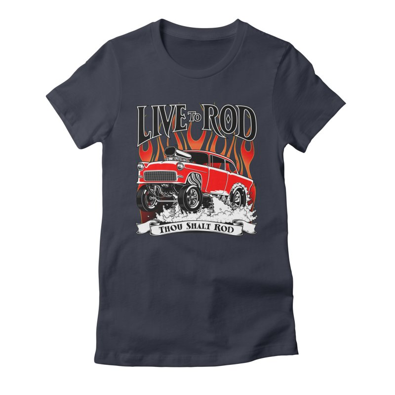 55 Chevy Gasser #2, Clean red Women's Fitted T-Shirt by screamnjimmy's Artist Shop