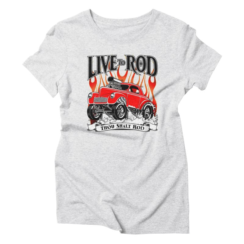 41 Willys Gasser – clean red Women's Triblend T-Shirt by screamnjimmy's Artist Shop