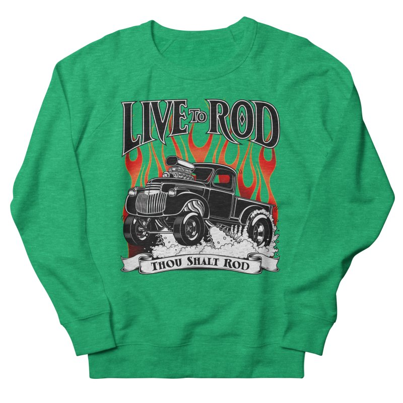 46' Chevy Gasser Pickup - Black Women's French Terry Sweatshirt by screamnjimmy's Artist Shop