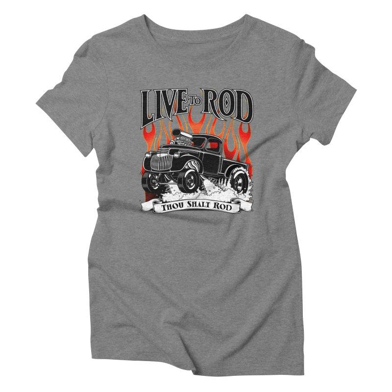 46' Chevy Gasser Pickup - Black Women's Triblend T-Shirt by screamnjimmy's Artist Shop