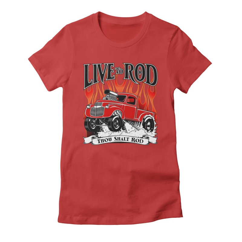 46' Chevy Gasser Pickup - RED Women's Fitted T-Shirt by screamnjimmy's Artist Shop