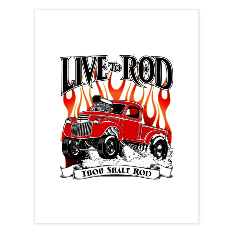 46' Chevy Gasser Pickup - RED Home Fine Art Print by screamnjimmy's Artist Shop