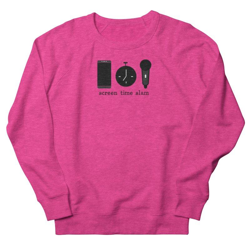 Screen Time Slam Women's Sweatshirt by ScreenTimeSlam's Artist Shop