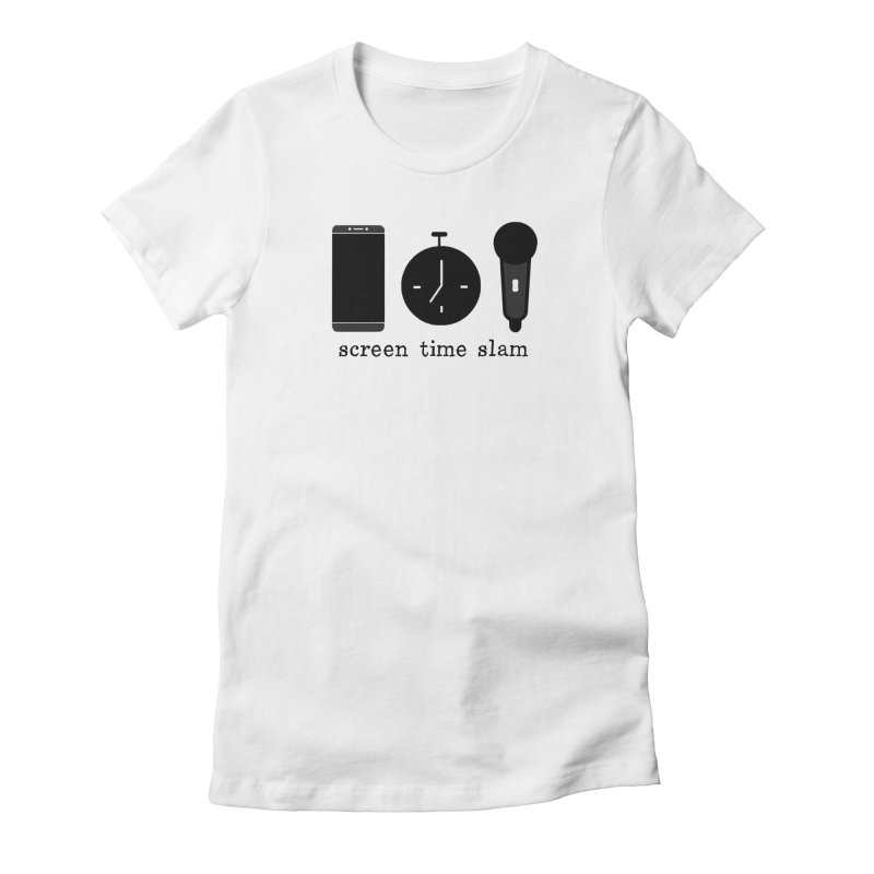 Screen Time Slam Women's T-Shirt by ScreenTimeSlam's Artist Shop