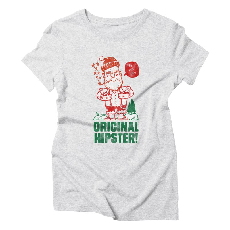 Original Hipster! Women's Triblend T-Shirt by scribblekid's Artist Shop